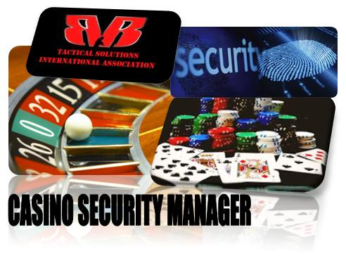 CASINO SECURITY MANAGER